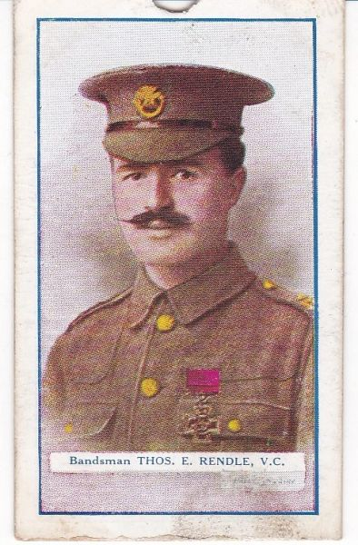 Cigarette Cards Gallaher The Great War V C Heroes 3rd series No 51 Thomas E Rendle