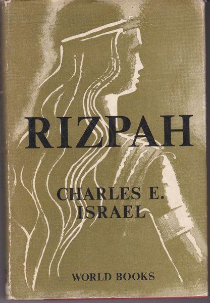 Charles E. Israel Rizpah