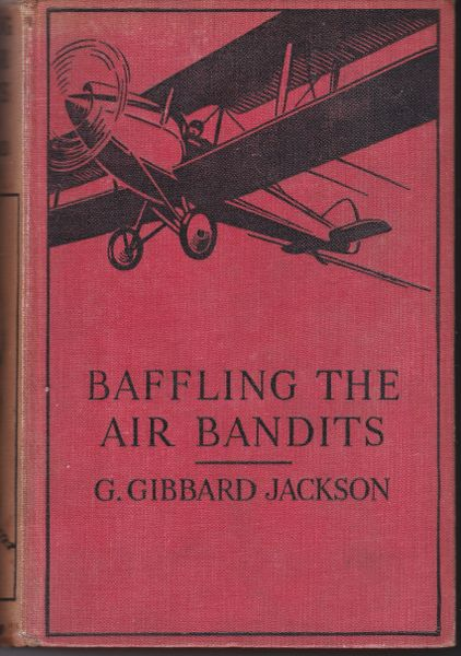 G Gibbard Jackson Baffling the Air Bandits