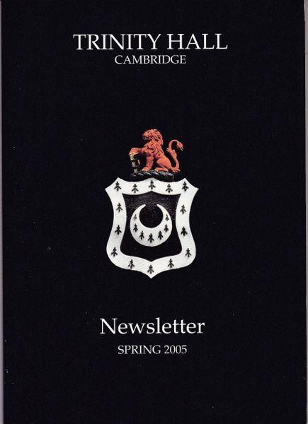 Trinity Hall, Cambridge - Newsletter Spring 2005