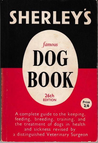 Sherley's Famous DOG BOOK 26th Edition 5th impression ca. 1963 pb