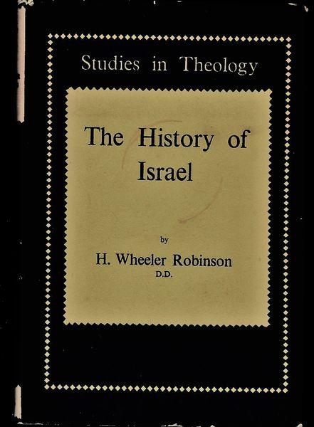 H. Wheeler Robinson THE HISTORY OF ISRAEL 1957 reprint hb dj