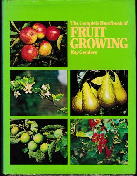 The Complete Book of Fruit Growing by Roy Genders Treasure Press 1976 hb dj