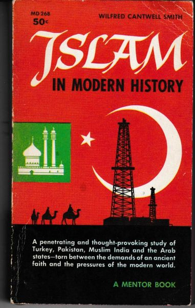 Islam in Modern History by Wilfred Cantwell Smith 1959 pb