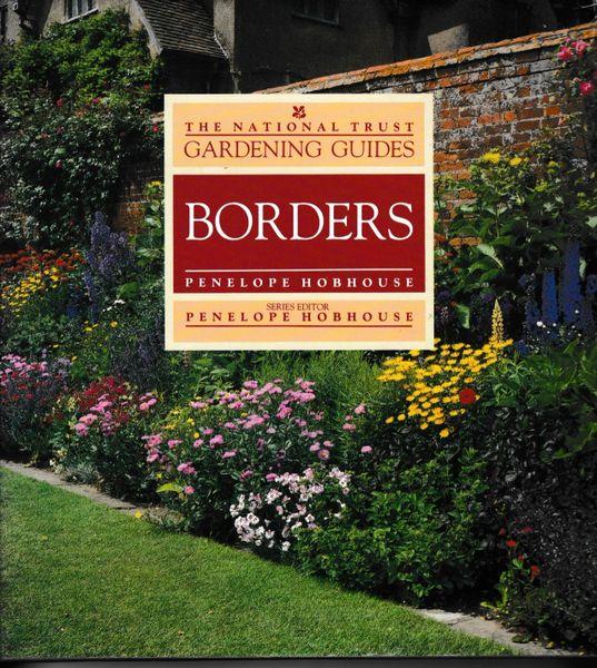 The National Trust Gardening Guides BORDERS Penelope Hobhouse Pavilion Books 1989 hb dj