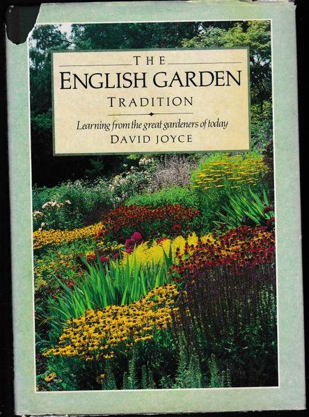 The English Garden Tradition David Joyce Century Hutchinson 1987 hb dj