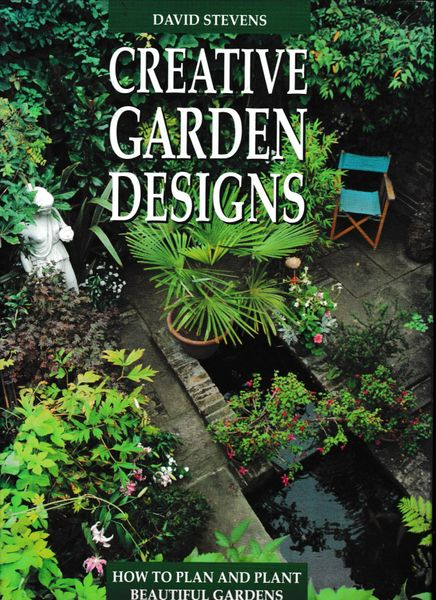 Creative Garden Designs David Stevens Chancellor Press 1992 hb dj