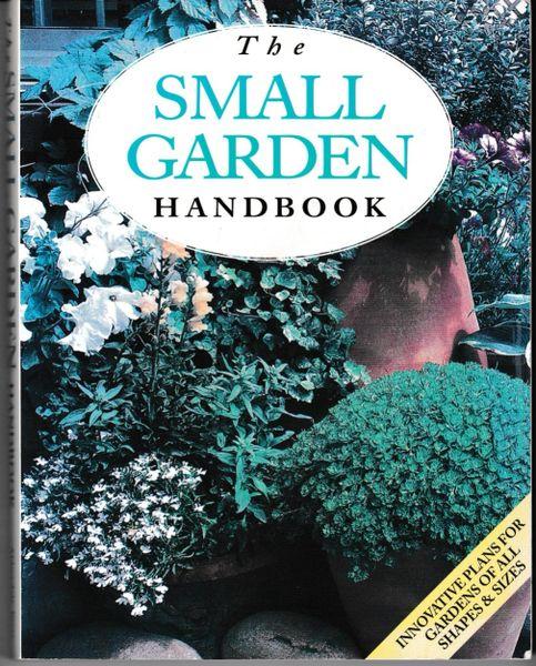 The Small Garden Handbook Abbeydale Press 2002 pb