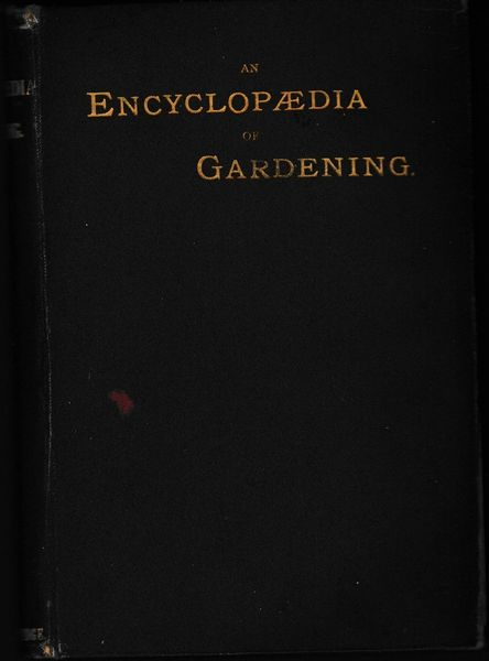 An Encyclopædia of Gardening by T W Sanders 1895 hb Collingridg First Edition