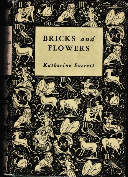 Everett Katherine BRICKS AND FLOWERS 1951 hb dj