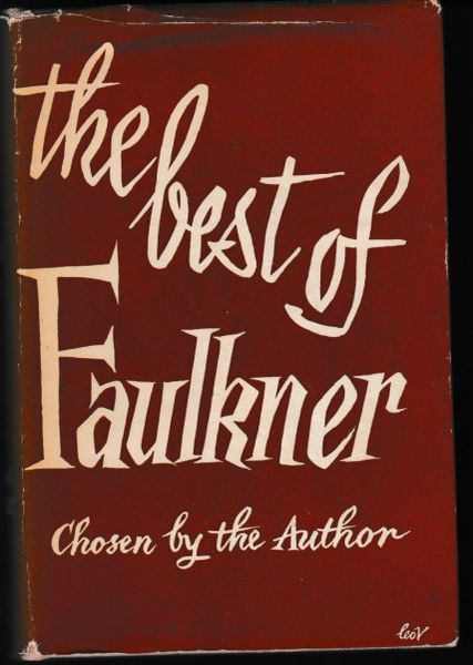 Faulkner, William THE BEST OF FAULKNER chosen by the author 1955 hb dj