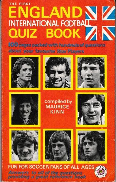 The First ENGLAND INTERNATIONAL FOOTBALL QUIZ BOOK 1982 pb