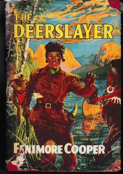 Fenimore Cooper - THE DEERSLAYER hb dj ca. 1950S