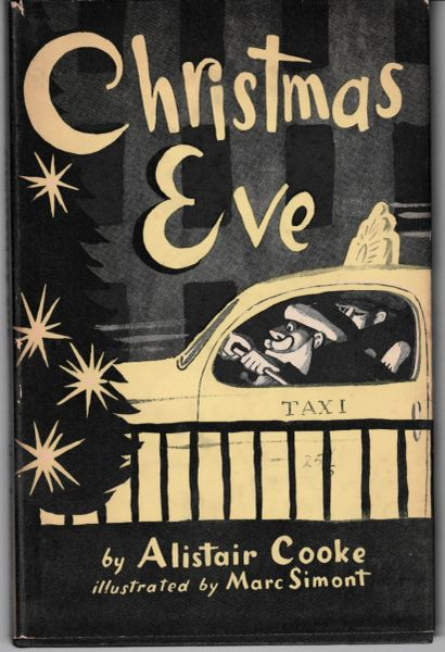 Cooke, Alistair CHRISTMAS EVE illustrated by Marc Simont 1952 hb dj