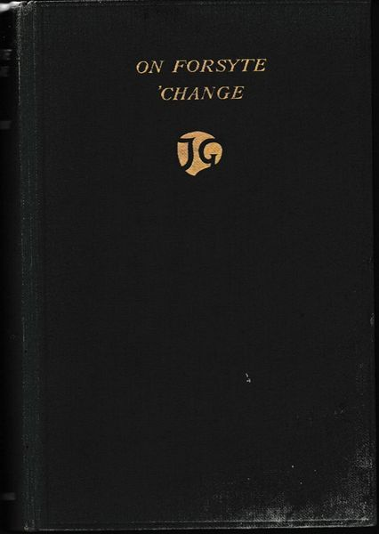 Galsworthy ON FORSYTE 'CHANGE 1931 hb