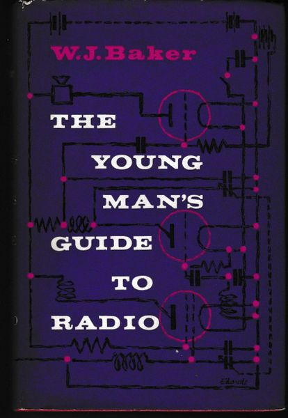 The Young Man's Guide to Radio by W J Baker 1960 hb dj