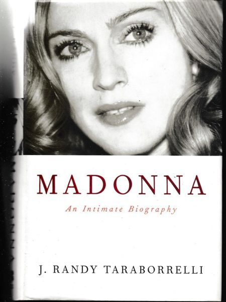 MADONNA An Intimate Biography by J. Randy Taraborrelli 2001