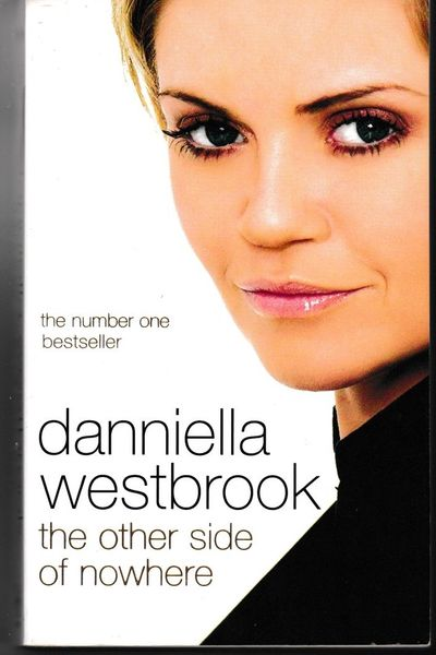 Danniella Westbrook THE OTHER SIDE OF NOWHERE 2006 paperback