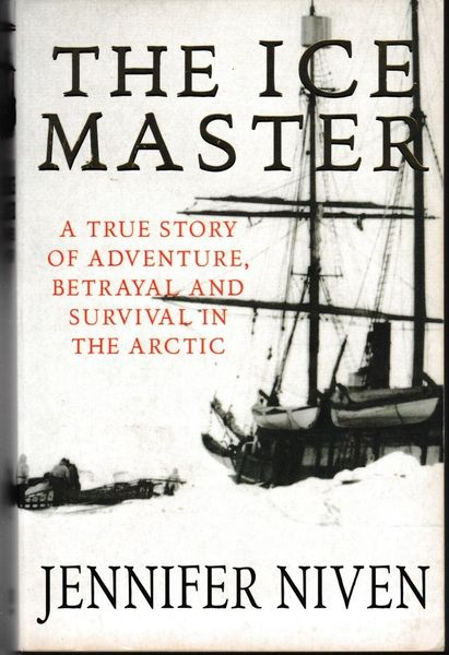 The Ice Master Jennifer Niven 2001 pb