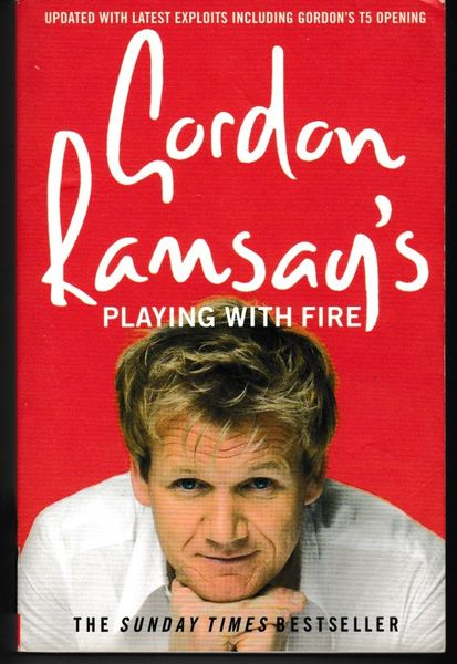 Gordon Ramsay's PLAYING WITH FIRE 2008 paperback