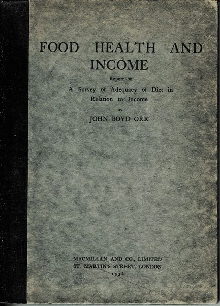 Food Health and Income by John Boyd Orr hb 1936
