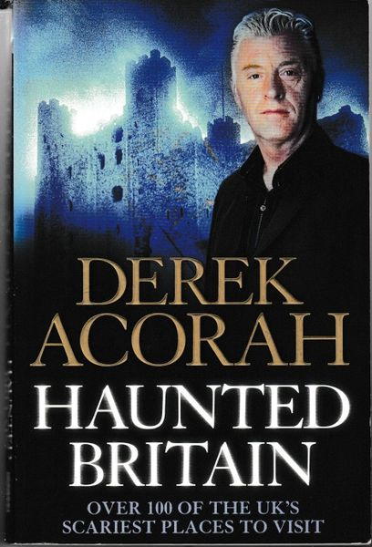 Acorah, Derek HAUNTED BRITAIN 2006 pb