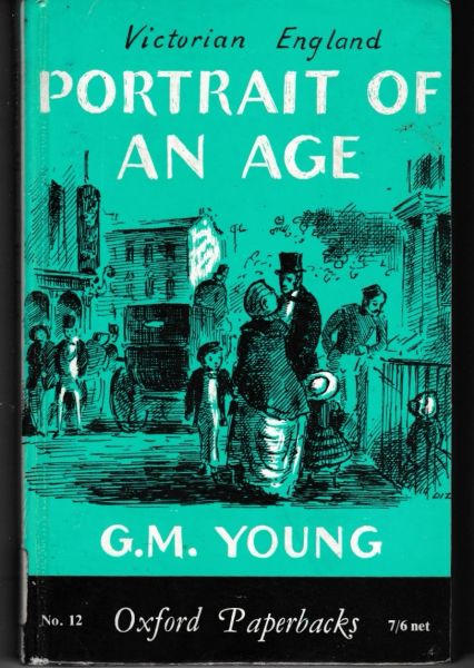 G. M. Young - Victorian England PORTRAIT OF AN AGE No.12 hb