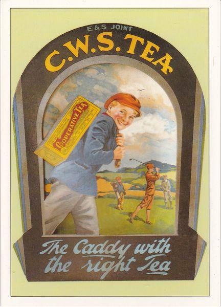 Golf Series (A) Advertising C.W.S. Tea ROGS 3