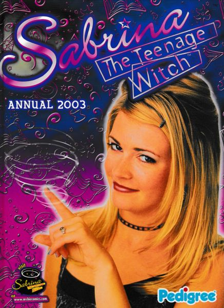 SABRINA THE TEENAGE WITCH Annual 2003
