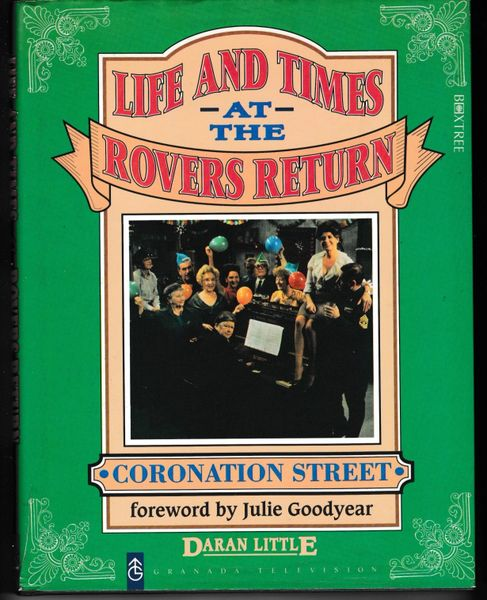 The Life and Times at the Rovers Return by Daran Little (Hardback, 1993)