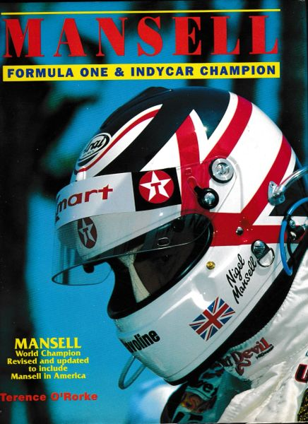 MANSELL World Champion by Terence O'Rorke include Mansell in America hb dj