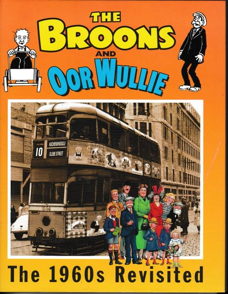 The Broons and Oor Wullie The 1960s Revisited 2004 hb dj