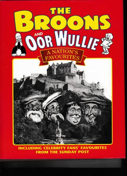 Broons and Oor Wullie: A Nation's Favourites 2000