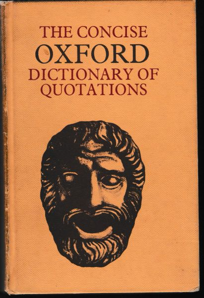 The Concise Oxford Dictionary of Quotations World Books hb 1967