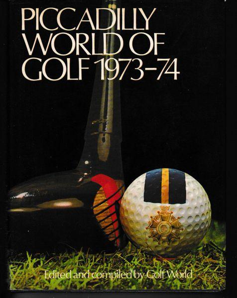 PICCADILLY WORLD OF GOLF 1973-74 by Golf World hb dj