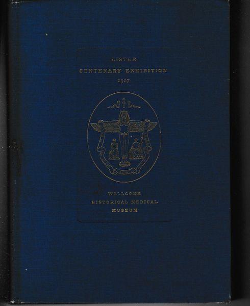 Lister Centenary Exhibition 1927 Wellcome Historical Medical Museum Handbook