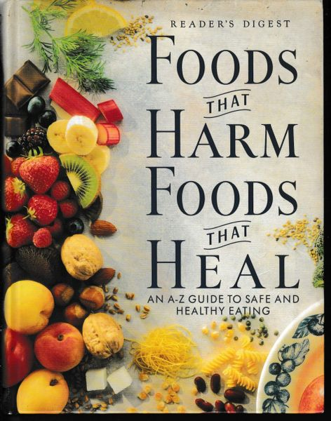 Reader's Digest FOODS THAT HARM FOODS THAT HEAL 1996 hb