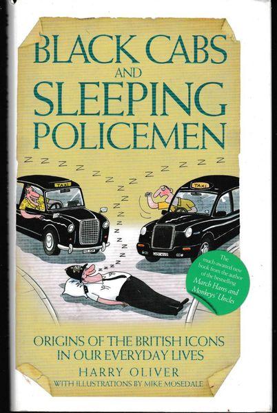Harry Oliver Black Cabs and Secret Policemen 2009 hb dj