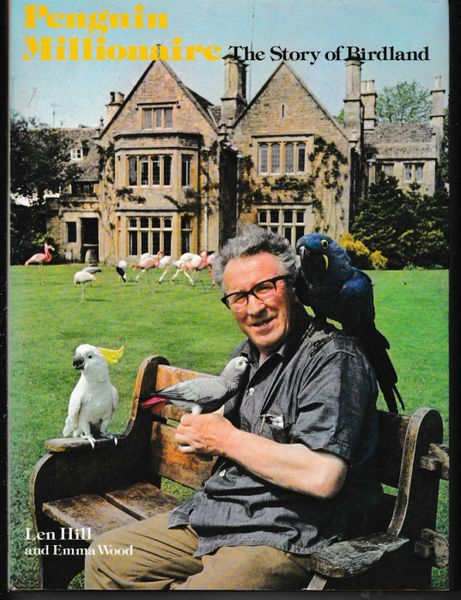 Penguin Millionaire The Story of Birdland Len Hill and Emma Wood hb dj 1976