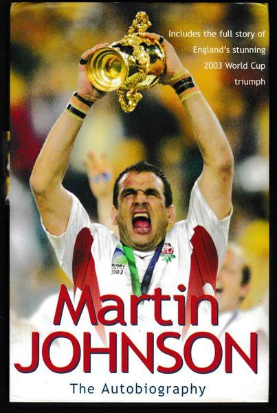 The Autobiography Martin Johnson 2003 hb dj