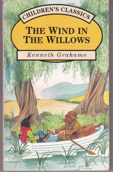 Grahame, Kenneth THE WIND IN THE WILLOWS Children's Classics 1993