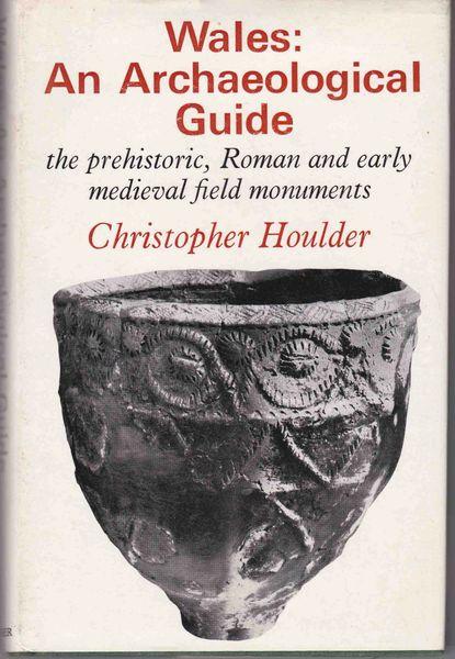 Christopher Houlder WALES An Archaeological Guide 1974 hb dj