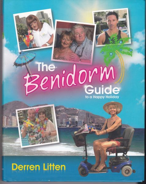 The Benidorm Guide to a Happy Holiday by Derren Litten (Hardback, 2011)