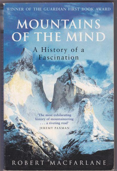 Robert Macfarlane – Mountains of the Mind 2004 pb
