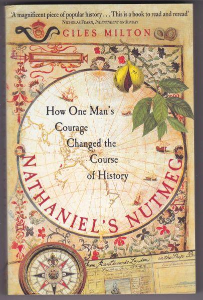 Giles Milton – Nathaniel's Nutmeg