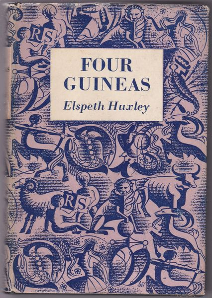 Elapeth Huxley – Four Guineas – A JourneyThrough West Africa 1955 hb dj