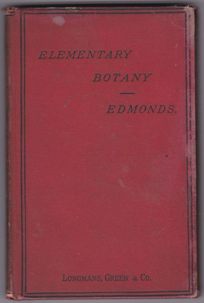 Henry Edmonds – Elementary Botany 1887 hb