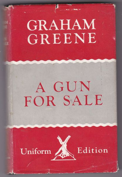 Greene, Graham – A Gun for Sale : An Entertainment Uniform Edition 1948 hb dj