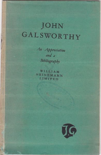 John Galsworthy An Appreciation and a Bibliography pb