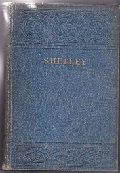 The Complete Poetical Works of Percy Bysshe Shelley edited by Thomas Hutchinson hb